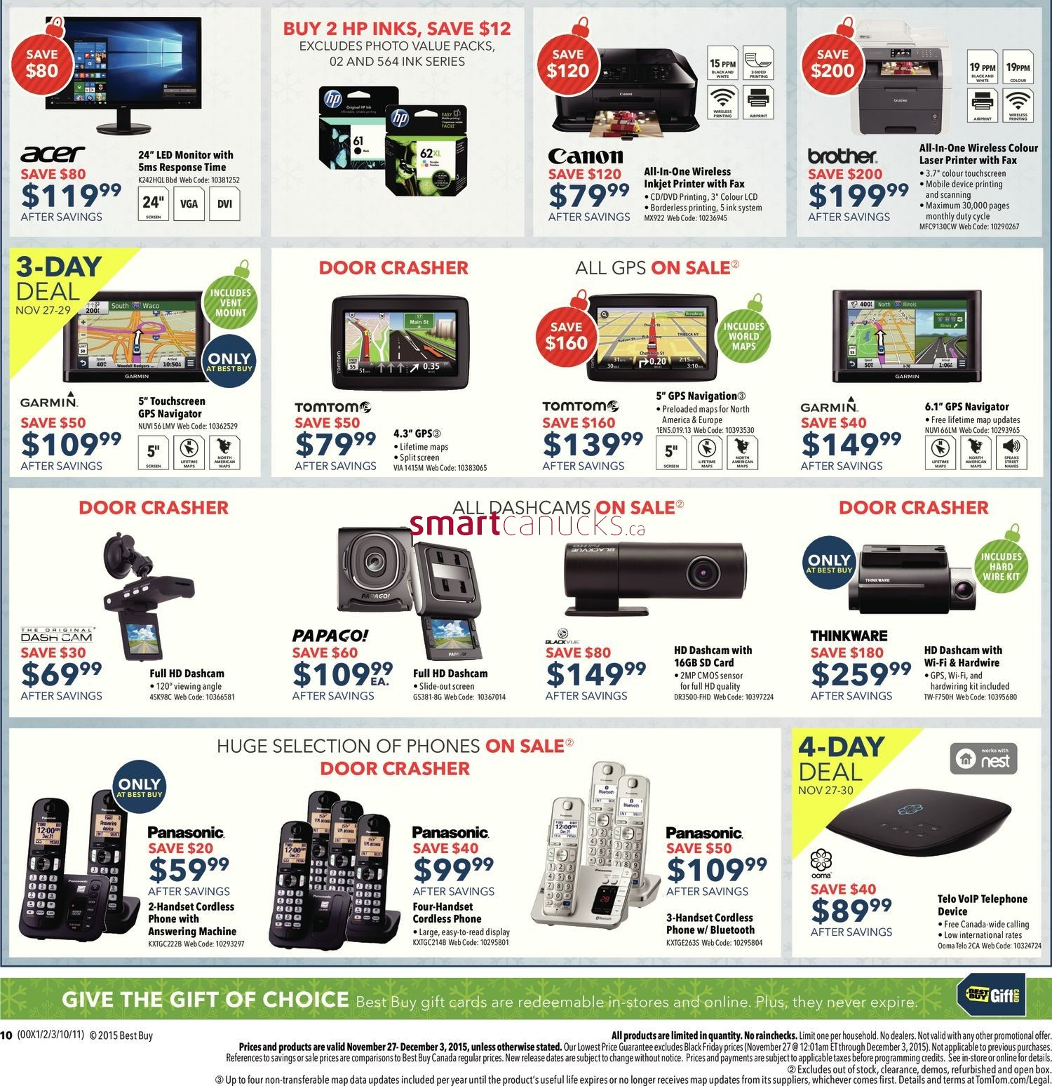 10 of the Biggest Black Friday Sales in Canada. Here are our picks for the top 10 Canadian Black Friday Deals. 1. Best Buy Canada. When it comes to Black Friday sales, electronics are king. From big-screen TVs to gaming systems to Smartphones and tablets, on Black Friday, Best Buy will truly offer you the best buys.